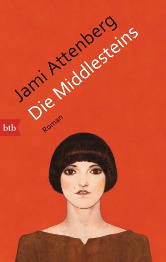 Die Middlesteins von Jami Attenberg